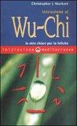 Iniziazione al Wu-chi