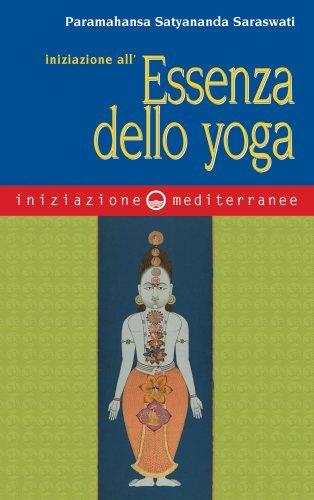 Iniziazione all'Essenza dello Yoga (eBook)
