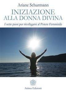 Iniziazione alla Donna Divina (eBook)