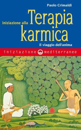 Iniziazione alla Terapia Karmica (eBook)