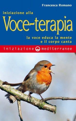Iniziazione alla Voceterapia (eBook)