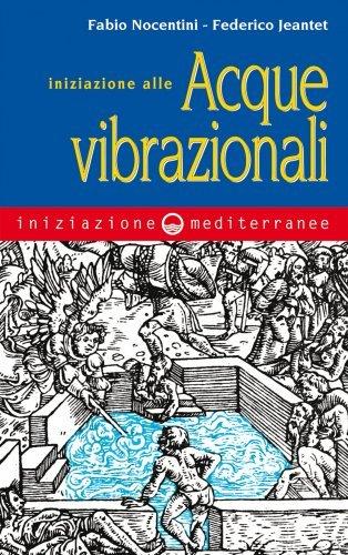 Iniziazione alle Acque Vibrazionali (eBook)