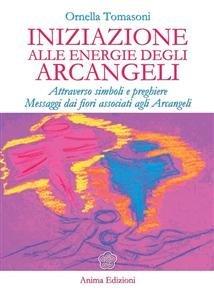 Iniziazione alle Energie degli Arcangeli (eBook)