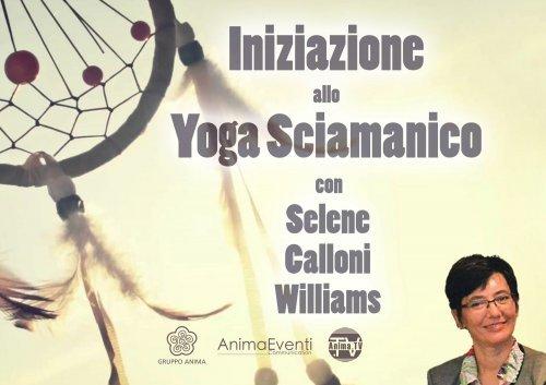 Iniziazione allo Yoga Sciamanico (Videocorso Digitale)