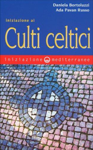 Iniziazione ai Culti Celtici