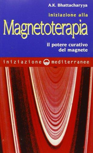 Iniziazione alla Magnetoterapia