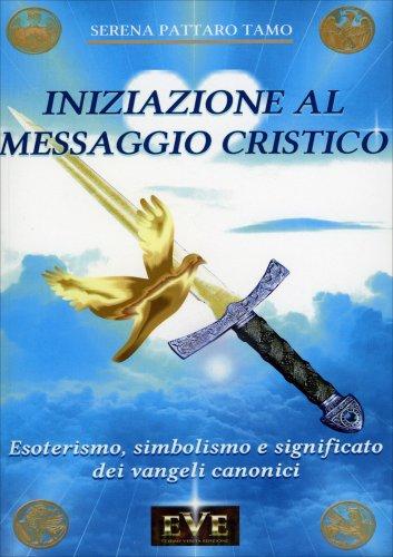 Iniziazione al Messaggio Cristico