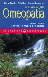 Iniziazione alla Omeopatia