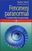 Iniziazione ai Fenomeni Paranormali