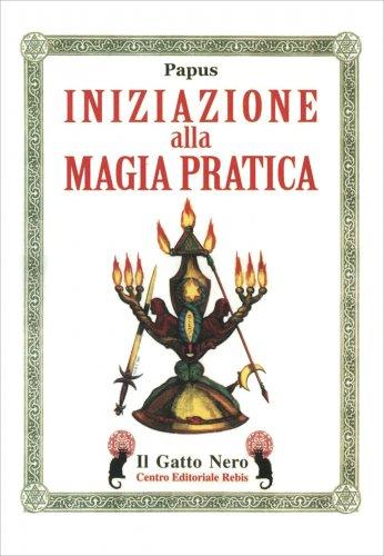 Iniziazione alla Magia Pratica