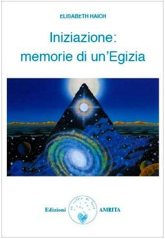 Iniziazione: Memorie di un'Egizia