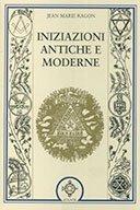 Iniziazioni Antiche e Moderne