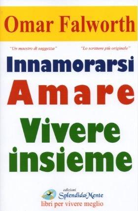 Innamorarsi Amare Vivere Insieme (eBook)