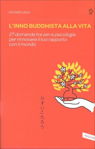 L'Inno Buddhista alla Vita