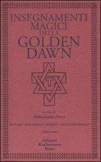 Insegnamenti Magici della Golden Dawn - Vol 1