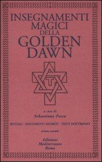 Insegnamenti Magici della Golden Dawn - Vol 2
