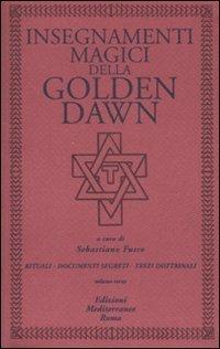 Insegnamenti Magici della Golden Dawn - Vol 3