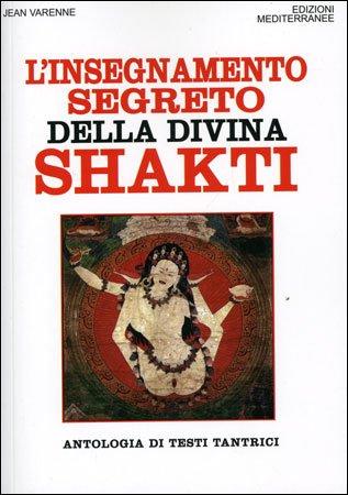 L'insegnamento Segreto della Divina Shakti