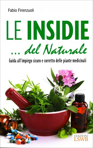 Le Insidie... del Naturale