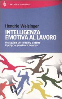 Intelligenza emotiva al lavoro