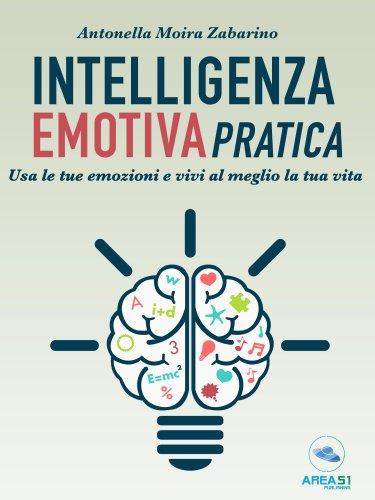 Intelligenza Emotiva Pratica (eBook)