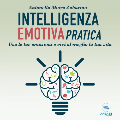 Intelligenza Emotiva Pratica (AudioLibro Mp3)