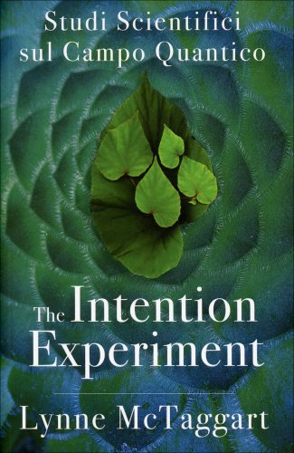 The Intentional Experiment