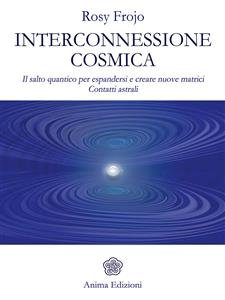 Interconnessione Cosmica (eBook)