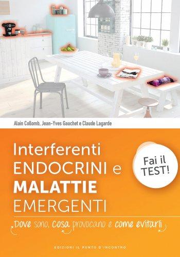 Interferenti Endocrini e Malattie Emergenti (eBook)