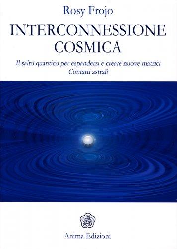 Interconnessione Cosmica