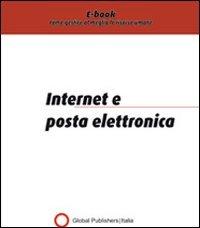 Internet e Posta Elettronica (eBook)