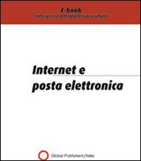 Internet e Posta Elettronica (eBook)