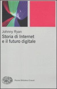 Storia di Internet e il Futuro Digitale