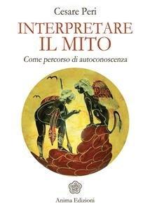 Interpretare il Mito (eBook)