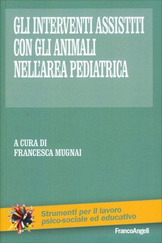 Gli Interventi Assistiti con gli Animali nell'Area Pediatrica