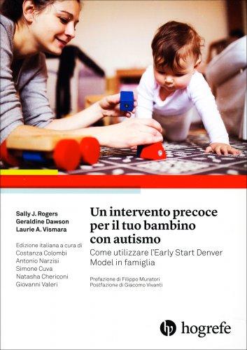 Un Intervento Precoce per il Tuo Bambino con Autismo