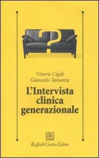 L'Intervista Clinica Generazionale
