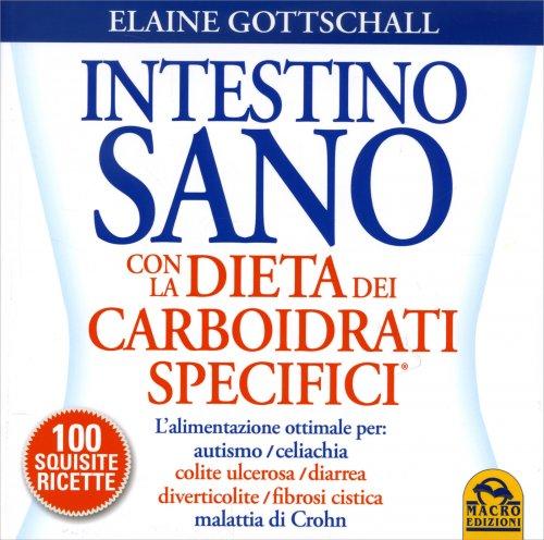Intestino Sano con la Dieta dei Carboidrati Specifici