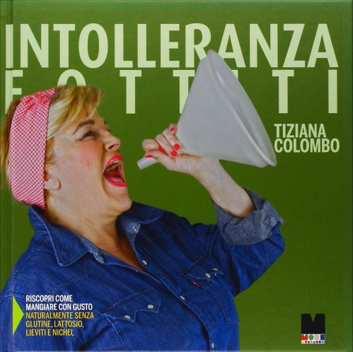 Intolleranza Fottiti