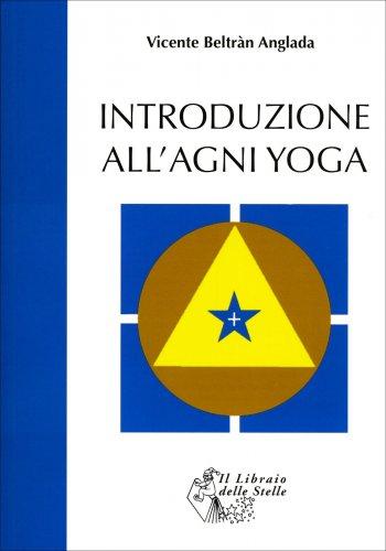 Introduzione all'Agni Yoga