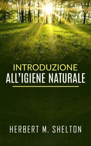 Introduzione all'Igiene Naturale (eBook)