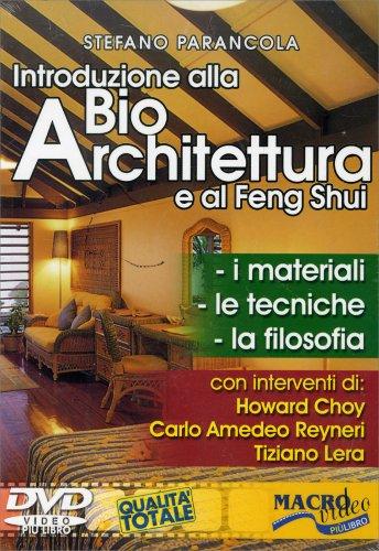 Introduzione alla Bioarchitettura e al Feng Shui - DVD (Vecchia Edizione)