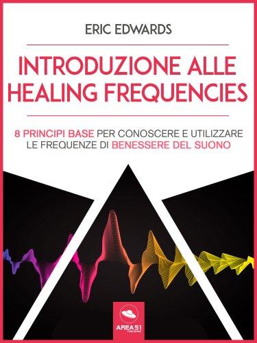 Introduzione alle Healing Frequencies (eBook)