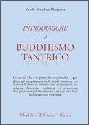 Introduzione al Buddhismo Tantrico