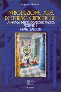 Introduzione alle Dottrine Ermetiche - Volume 2
