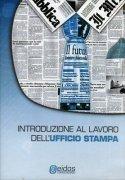 Introduzione al Lavoro dell'Ufficio Stampa