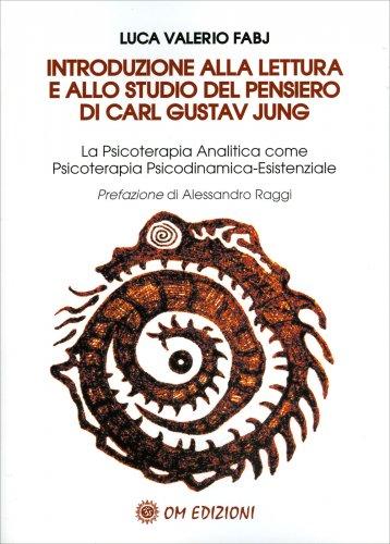 Introduzione alla Lettura e allo Studio del Pensiero di Carl Gustav Jung