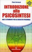 Introduzione alla Psicosintesi