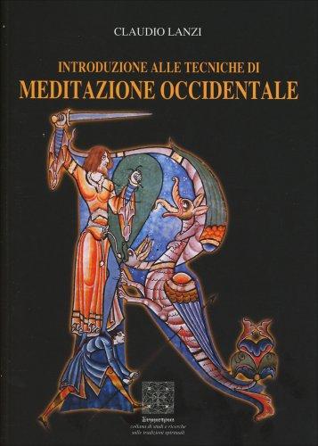 Introduzione alle Tecniche di Meditazione Occcidentale