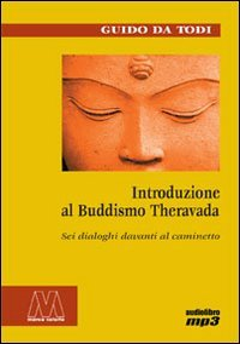 Introduzione al Buddismo Theravada + Cd